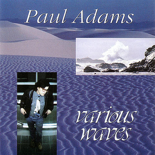 Various Waves by Paul Adams
