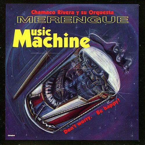 Merengue Music Machine de Chamaco Rivera