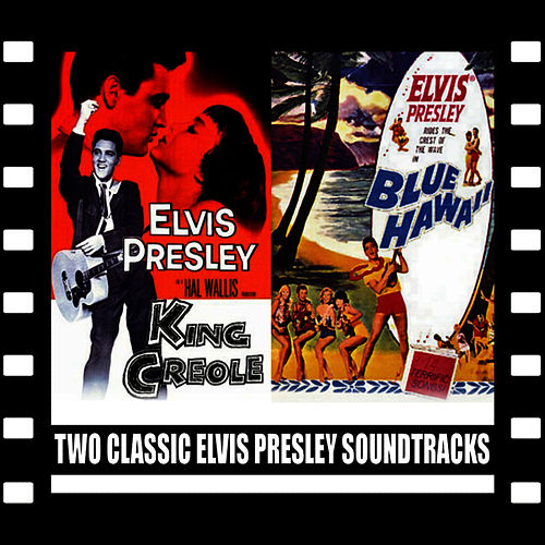 King Creole / Blue Hawaii von Elvis Presley