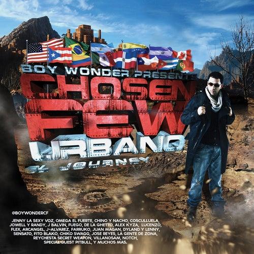 Boy Wonder Presents Chosen Few Urbano 'El Journey' de Various Artists