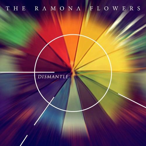 Dismantle EP by The Ramona Flowers