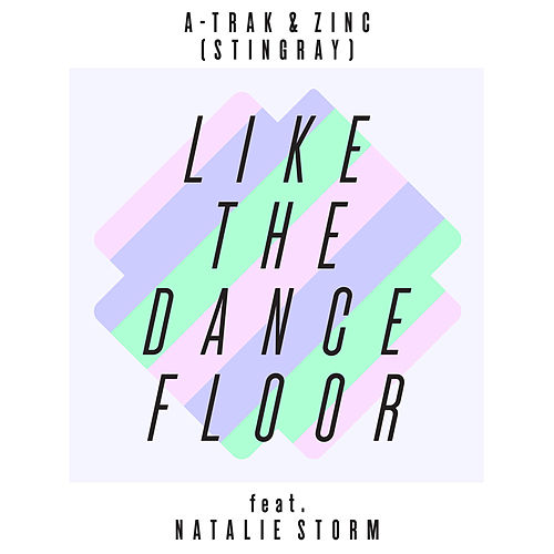 Like the Dancefloor by A-Trak