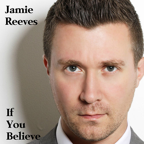 If You Believe by Jamie Reeves