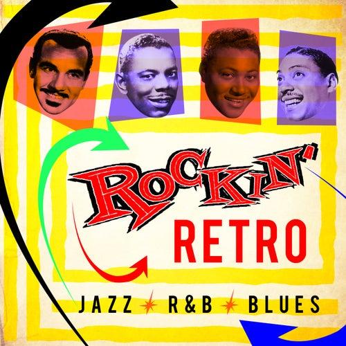 Retro Rockin' Jazz R&B Blues von Various Artists