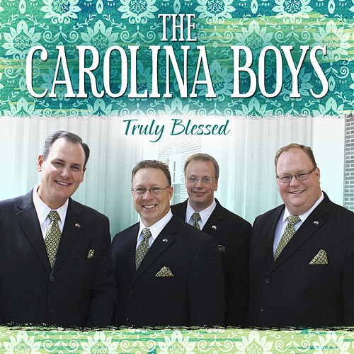 Truly Blessed von Carolina Boys