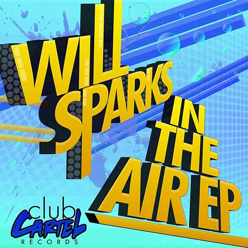 In The Air EP by Will Sparks