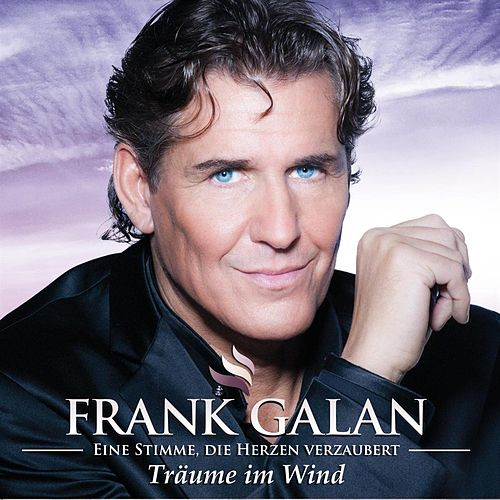 Träume im Wind by Frank Galan