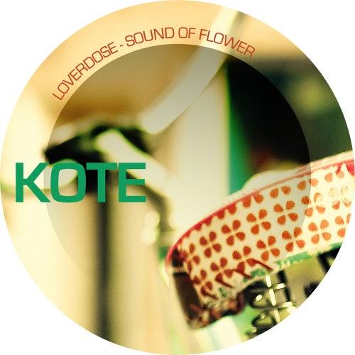 Sound Of Flower by Loverdose