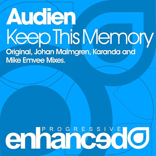 Keep This Memory von Audien