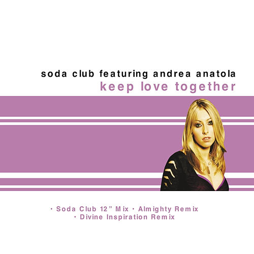 Keep Love Together von Soda Club