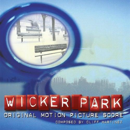 Wicker Park [Original Score] de Cliff Martinez