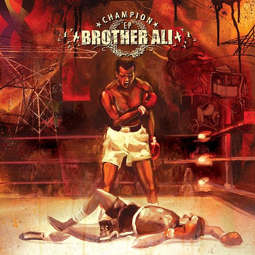 Champion EP de Brother Ali
