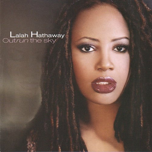 Outrun the Sky von Lalah Hathaway