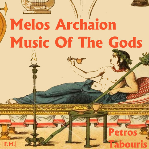 Music of the Gods - Melos Archaion by Various Artists