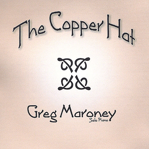 The Copper Hat von Greg Maroney