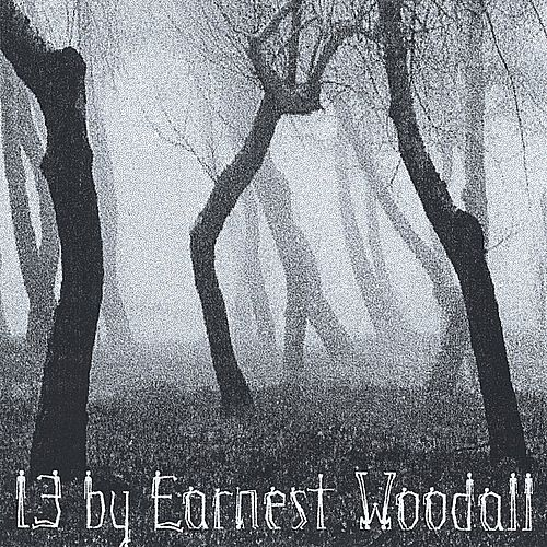 13 by Earnest Woodall