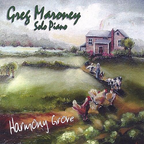 Harmony Grove de Greg Maroney