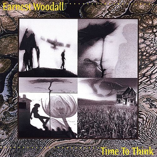 Time to Think by Earnest Woodall