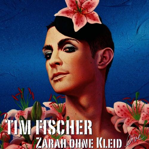 Zarah ohne Kleid de Tim Fischer