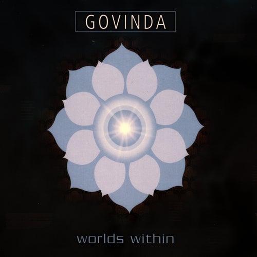 Worlds Within by Govinda