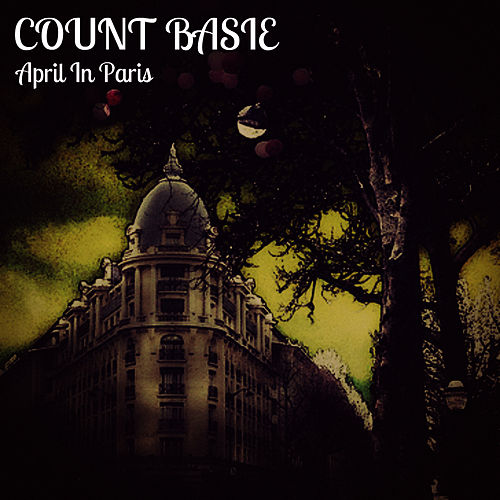 April in Paris by Count Basie