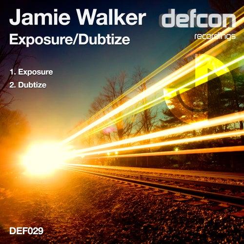 Exposure / Dubtize - Single by Jamie Walker