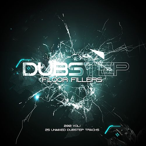 Dubstep Floor Fillers 2012 Vol.1 - EP von Various Artists