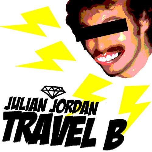 Travel B by Julian Jordan