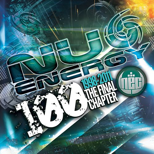 Nu Energy 100: The Final Chapter by Various Artists