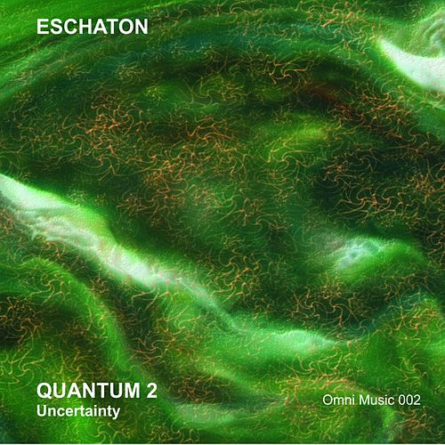 Quantum 2: Uncertainty - EP by Eschaton