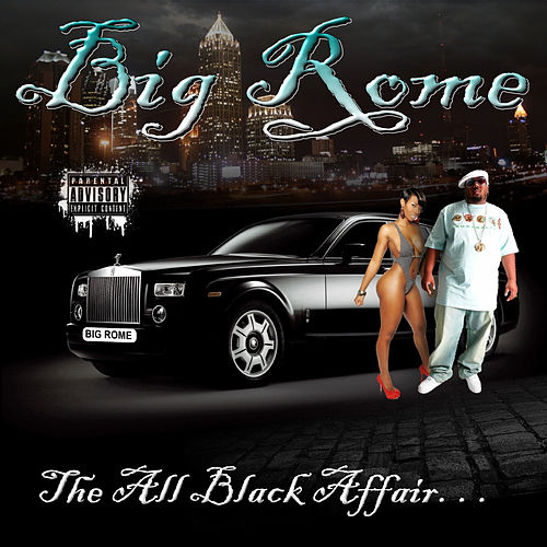 The All Black Affair by Big Rome