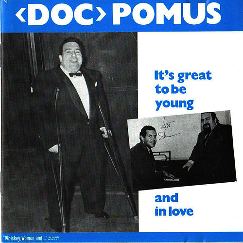 It's Great to Be Young and in Love von Doc Pomus