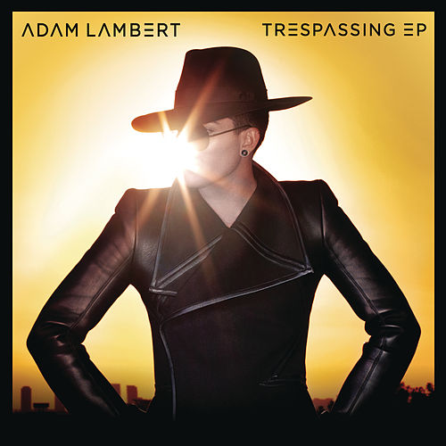 'Trespassing' EP by Adam Lambert