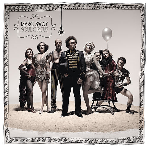 Soul Circus von Marc Sway