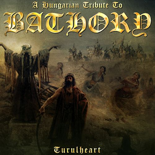 A Hungarian Tribute To Bathory de Bathory