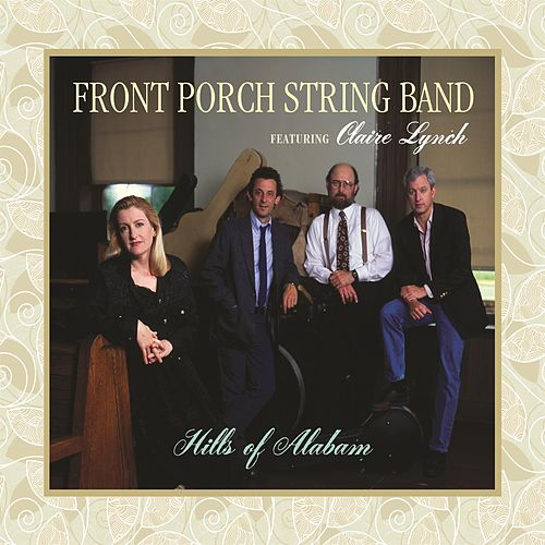 Hills Of Alabam by Front Porch String Band