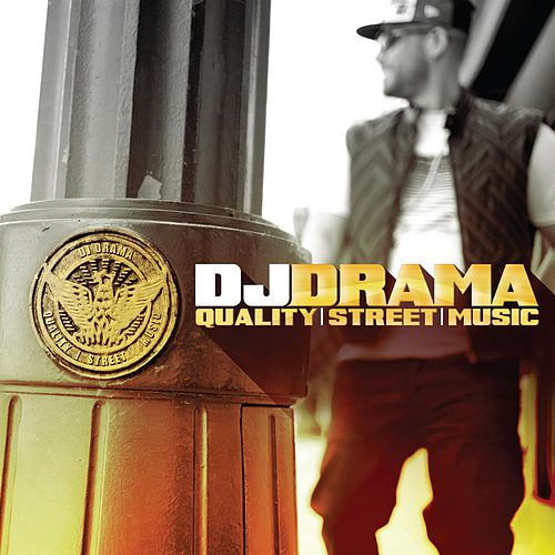 Quality Street Music by DJ Drama