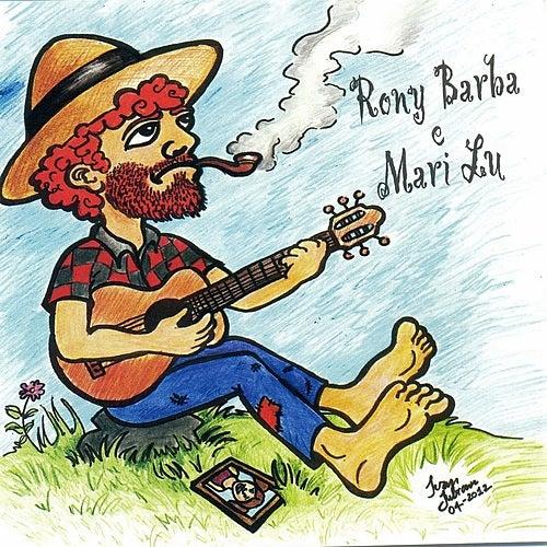 Tudo Pode Melhorar de Rony Barba e Mari Lu