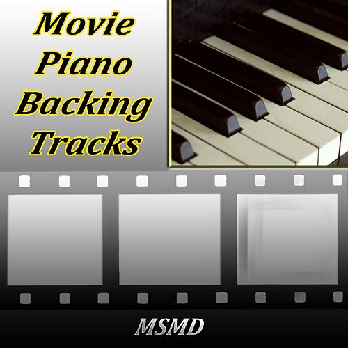 Movie Piano Backing Tracks (The Best Collection) de Msmd
