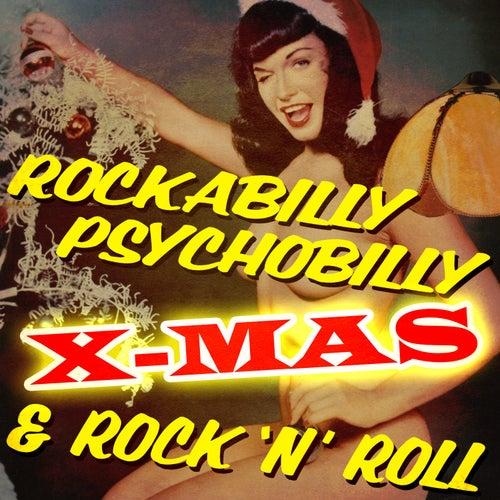 Rockabilly, Psychobilly & Rock 'N Roll X-Mas de Various Artists