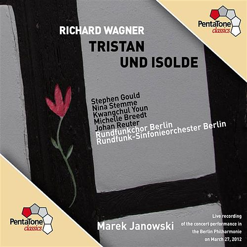Wagner: Tristan und Isolde by Stephen Gould