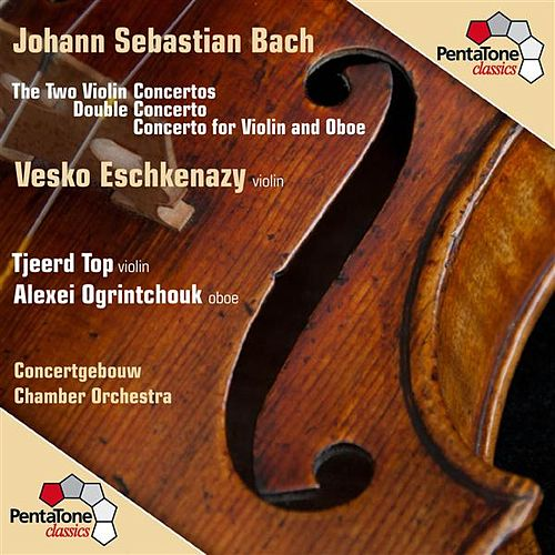 Bach: The Two Violin Concertos - Double Concerto - Concerto for Violin and Oboe by Various Artists