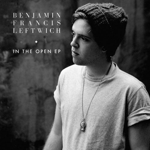 In the Open EP von Benjamin Francis Leftwich