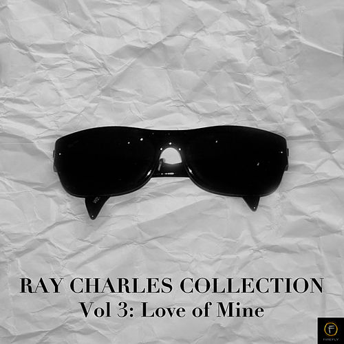 Ray Charles Collection, Vol. 3: This Love of Mine de Ray Charles