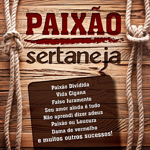 Paixão Sertaneja de Various Artists