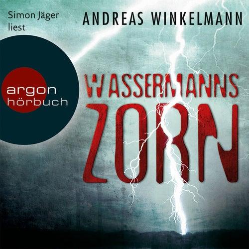 Wassermanns Zorn Gekürzte Fassung von Andreas Winkelmann