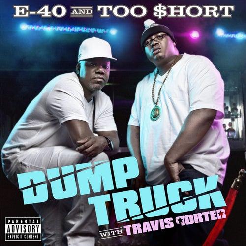 Dump Truck (feat. Travis Porter & Young Chu) by E-40