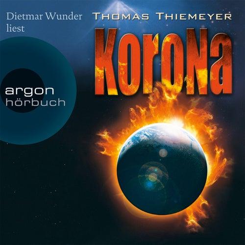 Korona Gekürzte Fassung von Thomas Thiemeyer