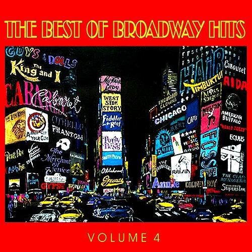 The Best of Broadway Hits, Volume 4 de Various Artists
