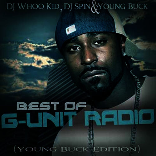 Best of G-Unit Radio - The Young Buck Edition de Young Buck